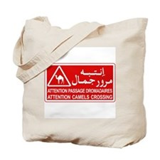 Attention Camels Crossing, Tunisia Tote Bag