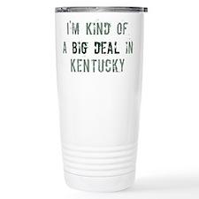 Big deal in Kentucky Travel Mug