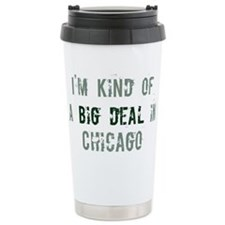 Big deal in Chicago Travel Mug