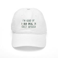Big deal in East Africa Baseball Cap