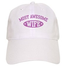 Most Awesome Wife Baseball Cap