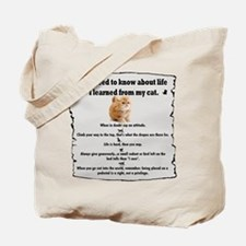 I learned from my cat Tote Bag