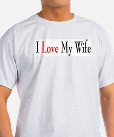 I Love my Wife T-Shirt