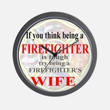 Firefighters Wife Wall Clock