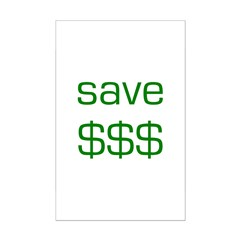 Save Dollars $$$ Posters