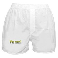 Who Cares? Boxer Shorts