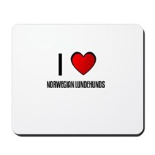 I LOVE NORWEGIAN LUNDEHUNDS Mousepad