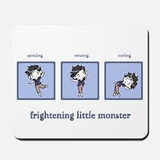 Frightening Little Monster Mousepad