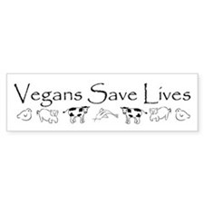 Vegans Save Lives Vegan Bumper Bumper Sticker