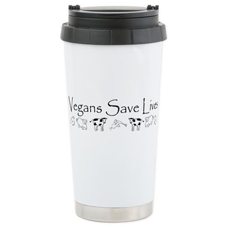 Vegans Save Lives Vegan Stainless Steel Travel Mug