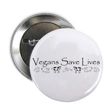 "Vegans Save Lives Vegan 2.25"" Button"