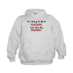 Teacher Mommy Profession Hoodie