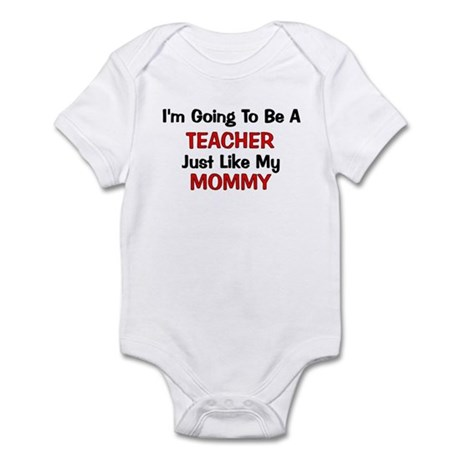 Teacher Mommy Profession Infant Bodysuit
