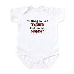 Teacher Mommy Profession Infant Bodysuit