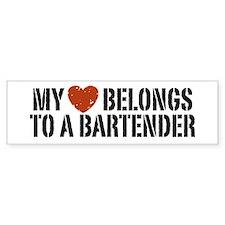 My Heart Belongs to a Bartender Bumper Bumper Sticker