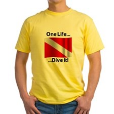 One Life ... Dive It! T