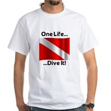 One Life ... Dive It! Shirt