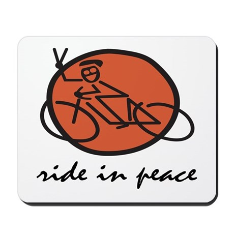 Ride In Peace Mousepad