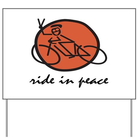 Ride In Peace Yard Sign