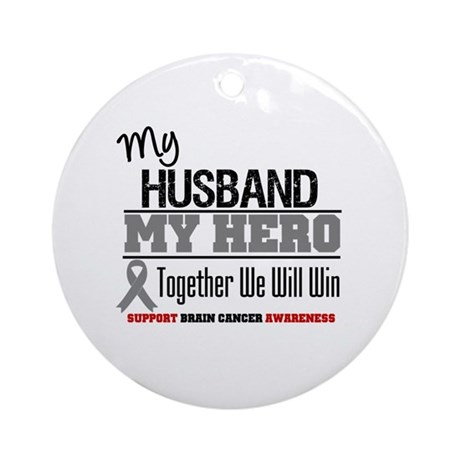 BrainCancerHero Husband Ornament (Round)