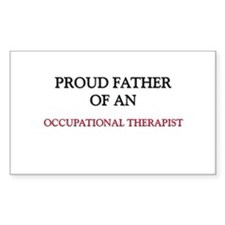 Proud Father Of An OCCUPATIONAL THERAPIST Decal