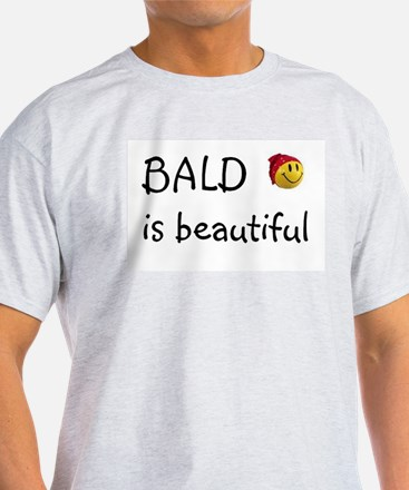Bald is beautiful Ash Grey T-Shirt