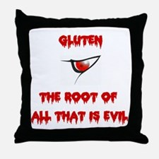 Gluten, The Root Of All Evil Throw Pillow