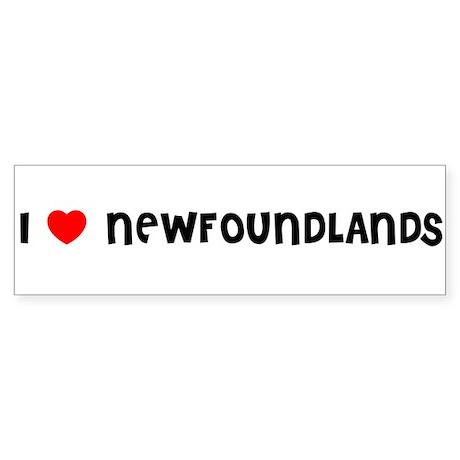 I LOVE NEWFOUNDLANDS Bumper Sticker