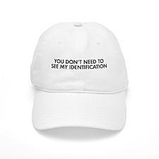 My Identification Baseball Cap