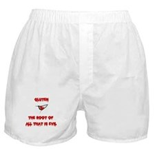 Gluten, The Root Of All Evil Boxer Shorts