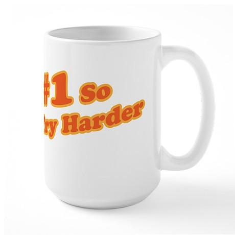 I'm #1 So Why Try Harder Large Mug