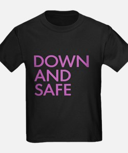 Down And Safe T