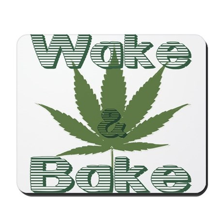 Wake and Bake Mousepad