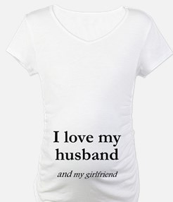 Husband/my girlfriend Shirt
