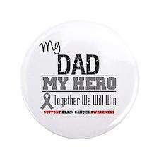 "BrainCancerHero Dad 3.5"" Button"
