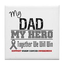 BrainCancerHero Dad Tile Coaster