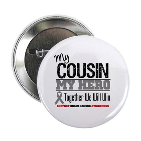 "BrainCancerHero Cousin 2.25"" Button (10 pack)"