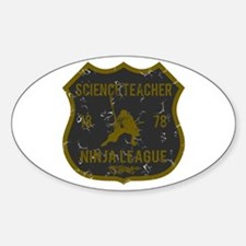 Science Teacher Ninja League Oval Decal
