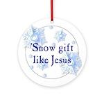 'Snow gift like Jesus Christmas Ornament (Round)