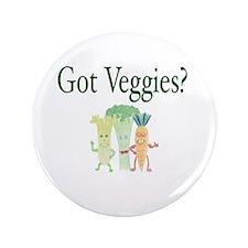 "Got Veggies? Vegan 3.5"" Button (100 pack)"