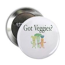 "Got Veggies? Vegan 2.25"" Button"