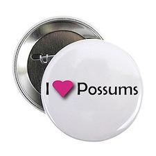 I LUV POSSUMS Button
