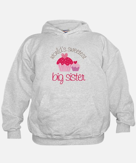 world's sweetest big sister Hoody
