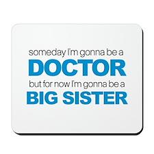 doctor big sister Mousepad