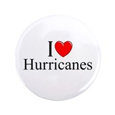 """I Love (Heart) Hurricanes"" 3.5"" Button"
