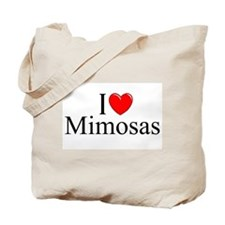"""I Love (Heart) Mimosas"" Tote Bag"
