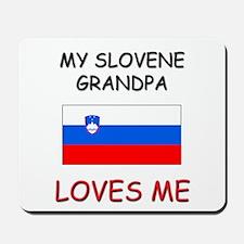 My Slovene Grandpa Loves Me Mousepad