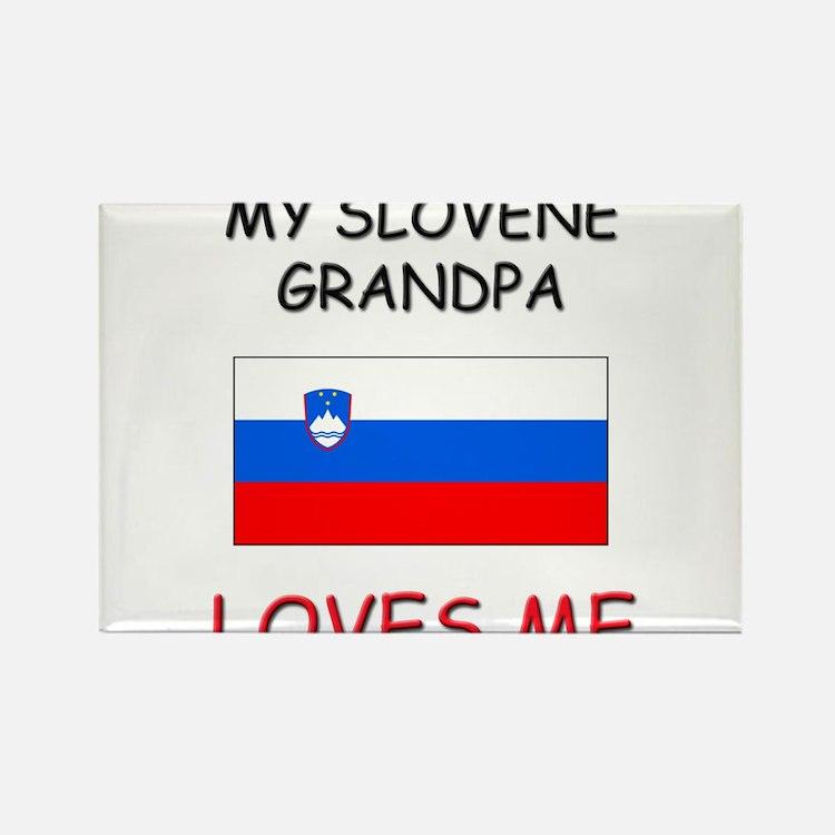 My Slovene Grandpa Loves Me Rectangle Magnet