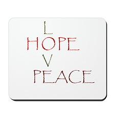 Love Hope Peace Mousepad