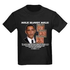 """""""Moley Moley Moley"""" T"""